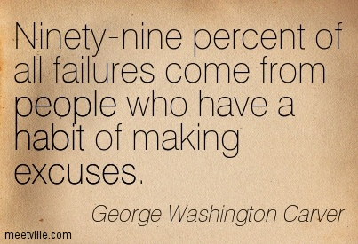Quotation-George-Washington-Carver-excuses-people-perseverance-habit-Meetville-Quotes-170834