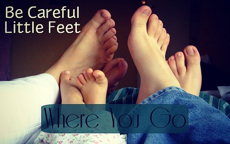 be-careful-little-feet1